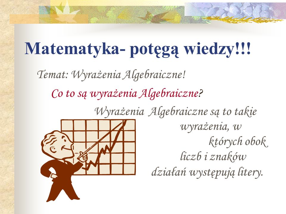 Matematyka- potęgą wiedzy!!!