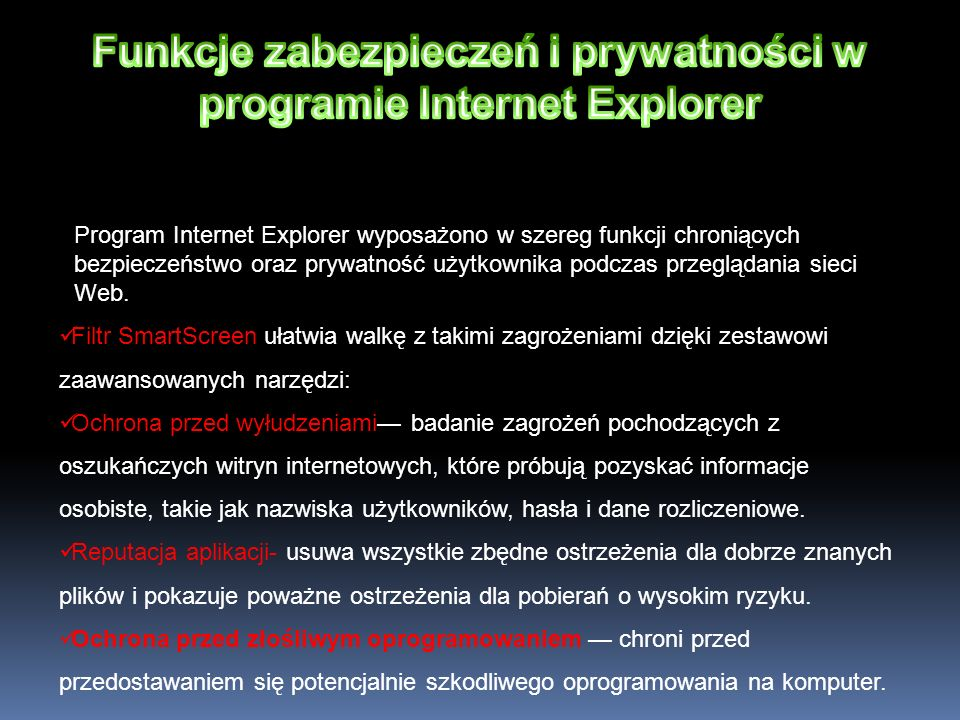 Funkcje zabezpieczeń i prywatności w programie Internet Explorer
