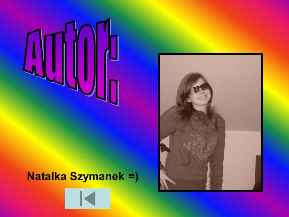 Autor: Natalka Szymanek =)