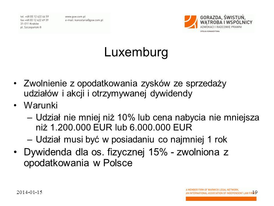 Luxemburg Zwolnienie z opodatkowania zysków ze sprzedaży udziałów i akcji i otrzymywanej dywidendy.