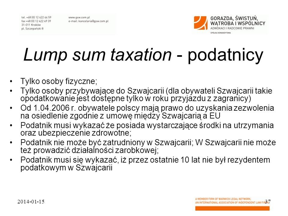 Lump sum taxation - podatnicy