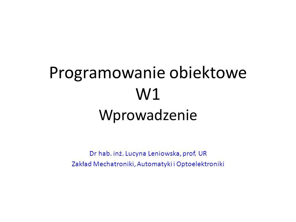 Programowanie obiektowe W1 Wprowadzenie
