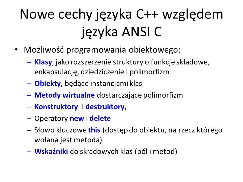 Nowe cechy języka C++ względem języka ANSI C