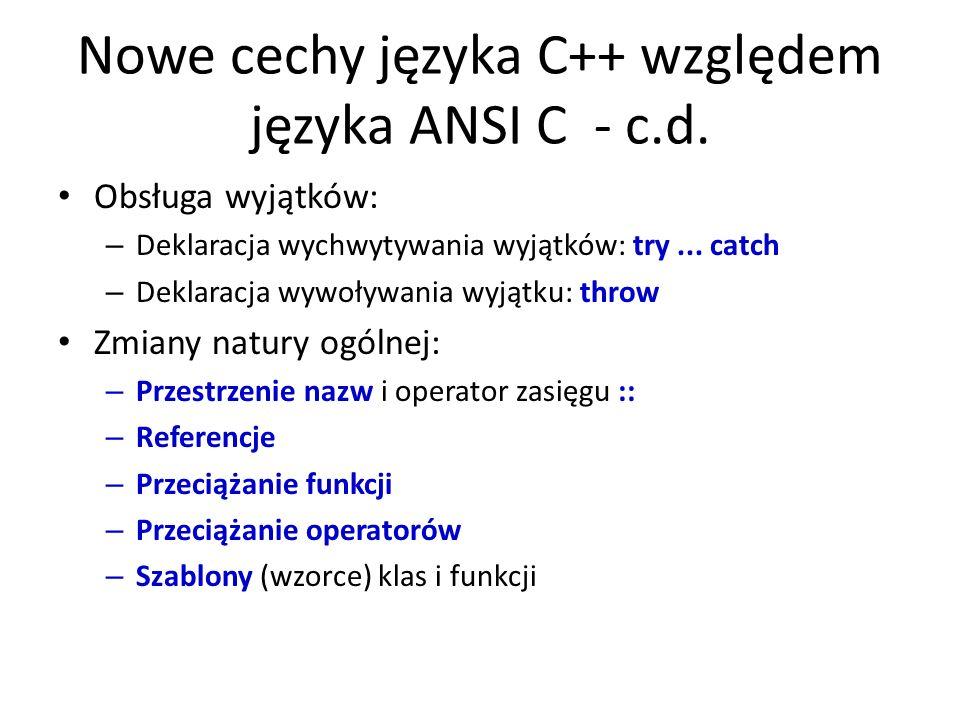 Nowe cechy języka C++ względem języka ANSI C - c.d.