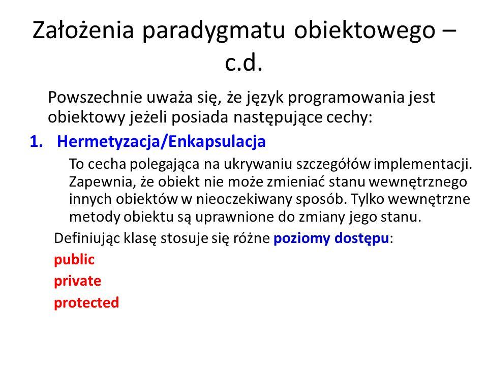 Założenia paradygmatu obiektowego – c.d.