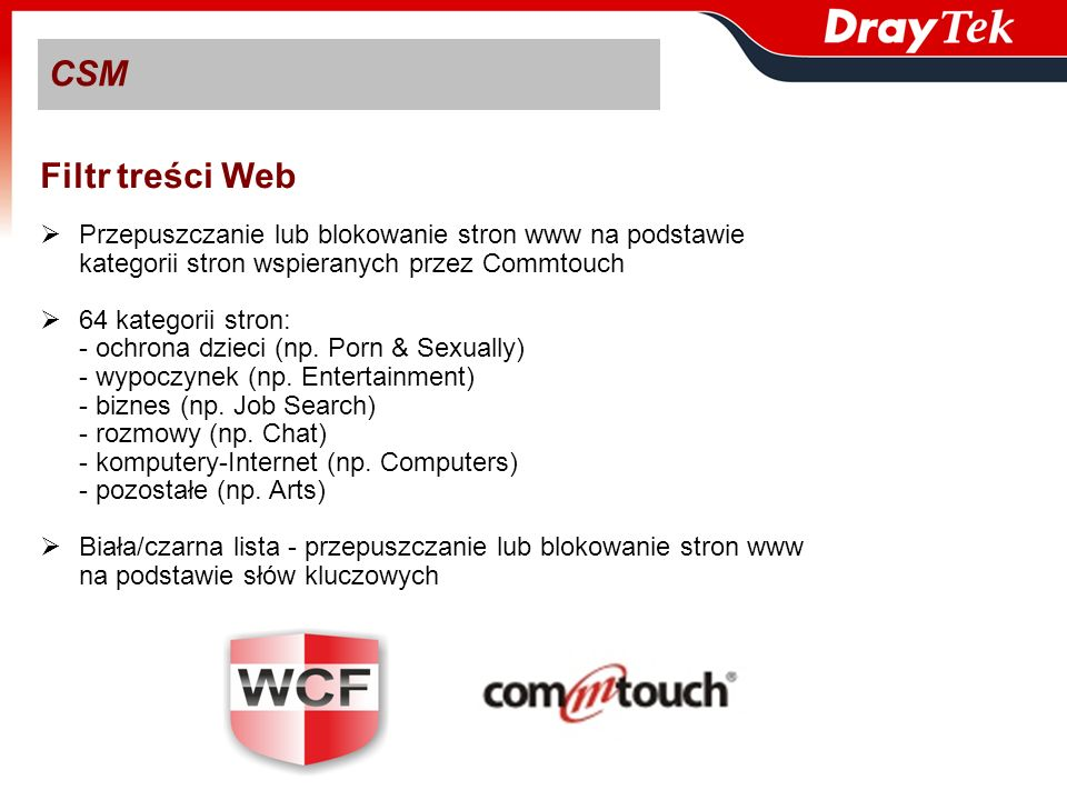 CSM Filtr treści Web. Przepuszczanie lub blokowanie stron www na podstawie. kategorii stron wspieranych przez Commtouch.