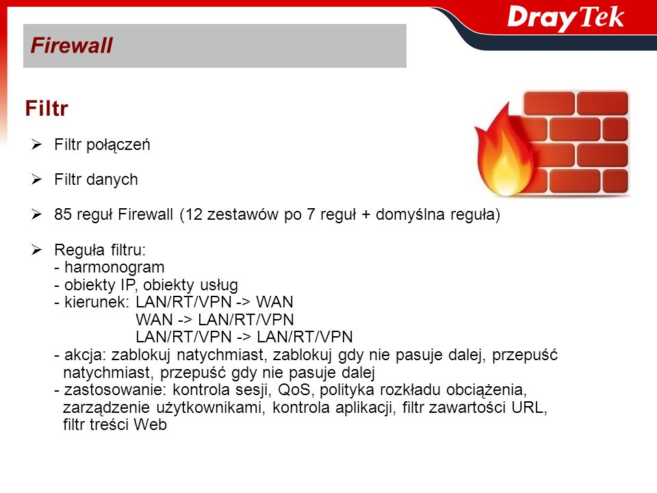 Firewall Filtr Filtr połączeń Filtr danych