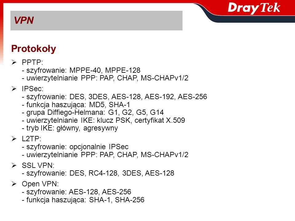VPN Protokoły PPTP: - szyfrowanie: MPPE-40, MPPE-128