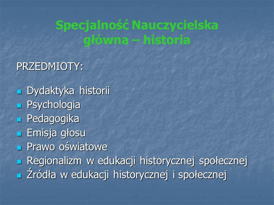 Specjalność Nauczycielska główna – historia