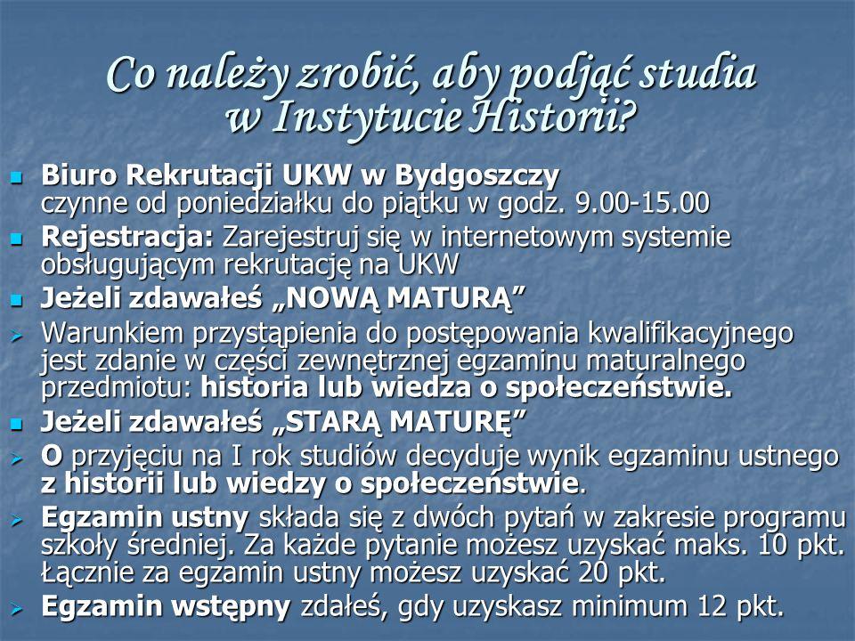 Co należy zrobić, aby podjąć studia w Instytucie Historii