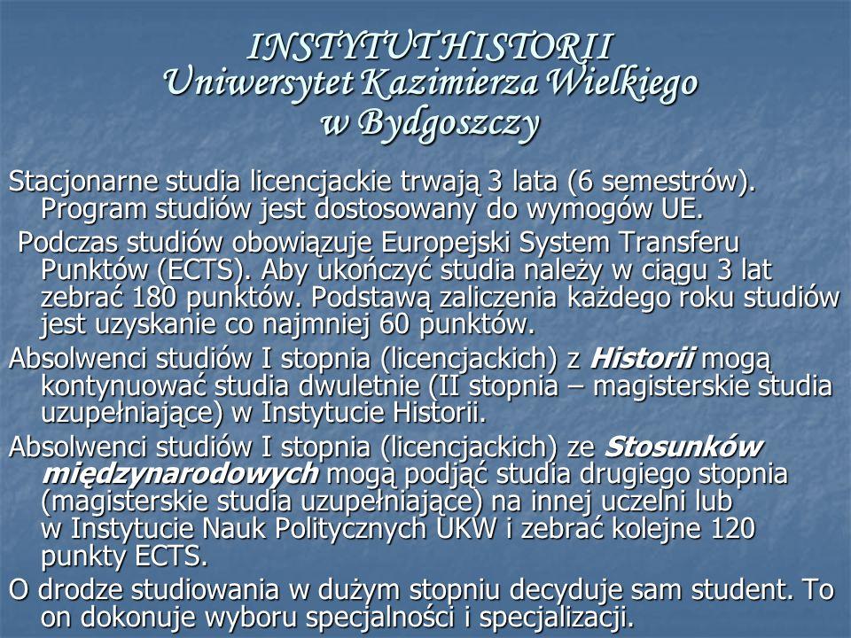 INSTYTUT HISTORII Uniwersytet Kazimierza Wielkiego w Bydgoszczy
