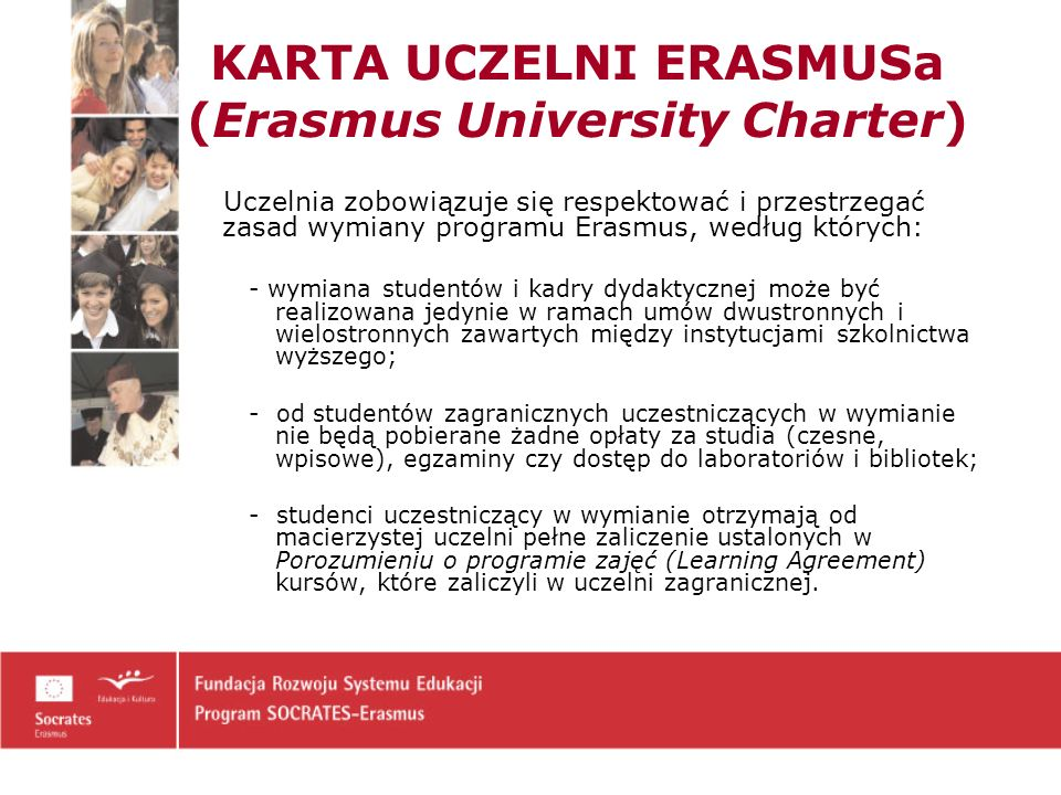 KARTA UCZELNI ERASMUSa (Erasmus University Charter)
