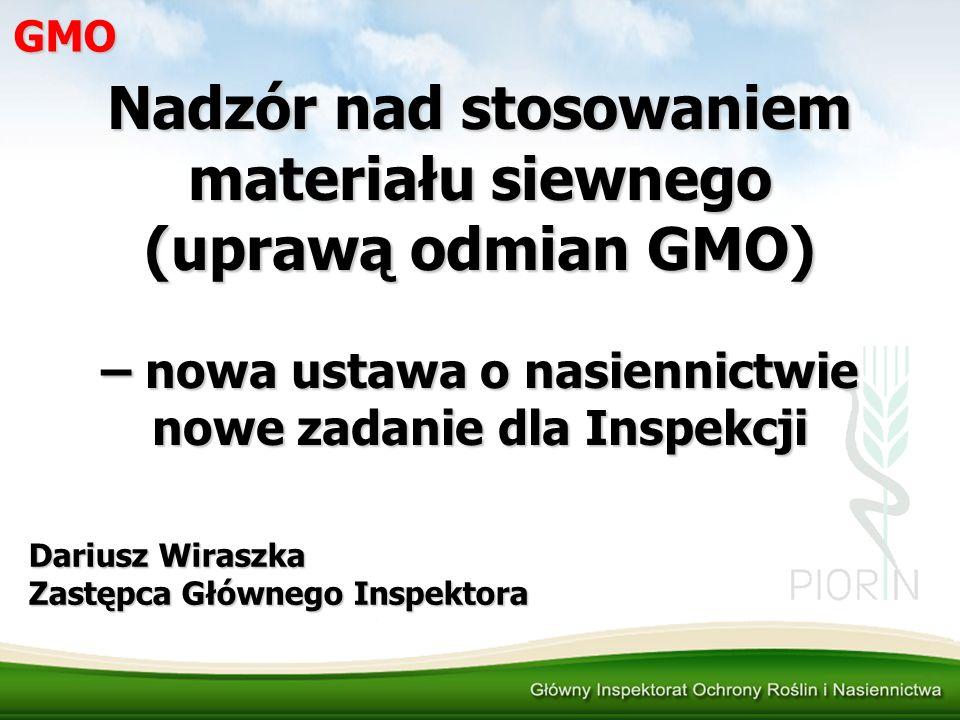 Nadzór nad stosowaniem materiału siewnego (uprawą odmian GMO)