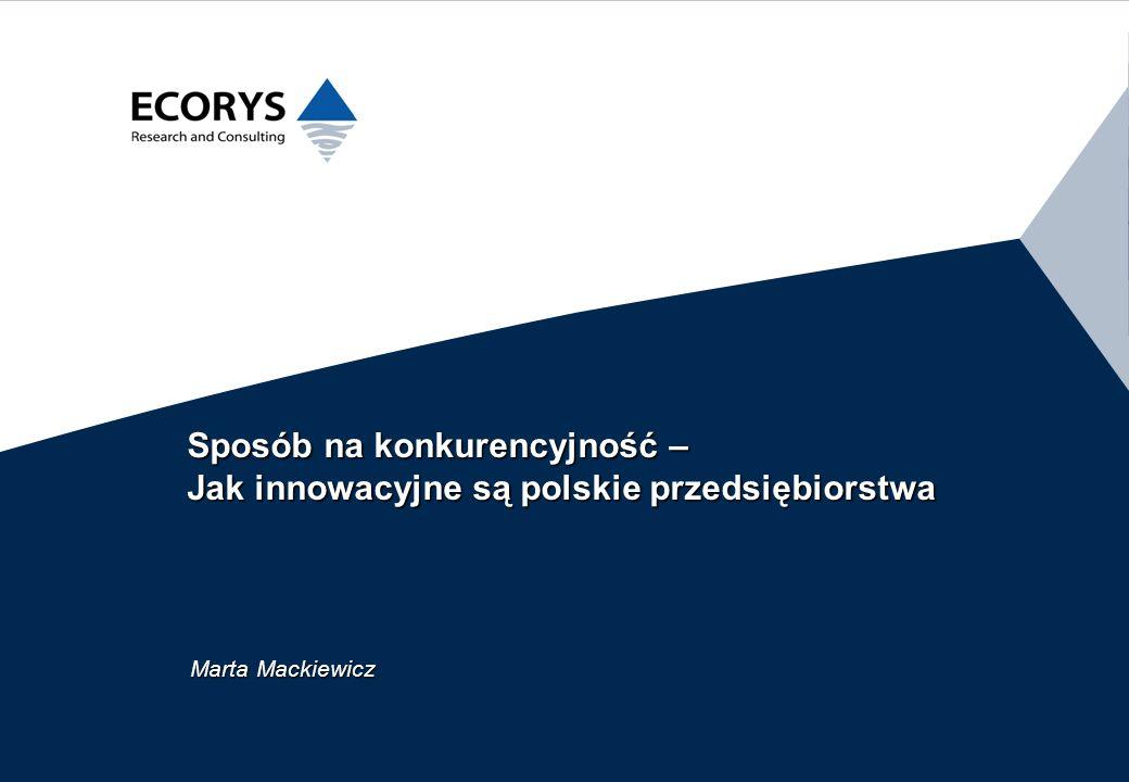 26/03/2017 Sposób na konkurencyjność – Jak innowacyjne są polskie przedsiębiorstwa.