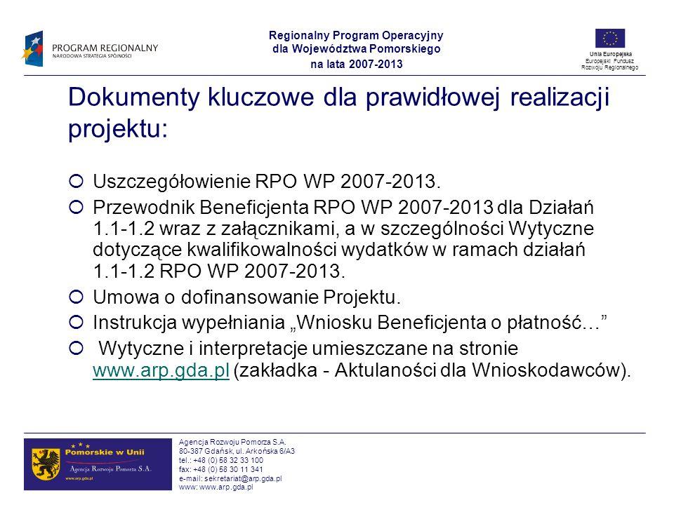 Dokumenty kluczowe dla prawidłowej realizacji projektu: