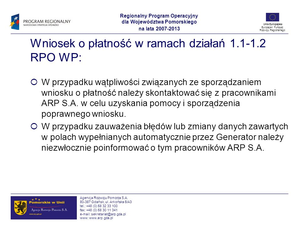 Wniosek o płatność w ramach działań 1.1-1.2 RPO WP: