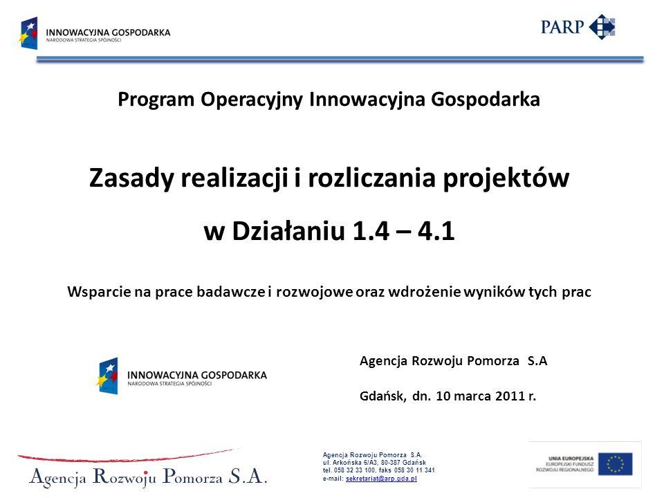 Zasady realizacji i rozliczania projektów w Działaniu 1.4 – 4.1
