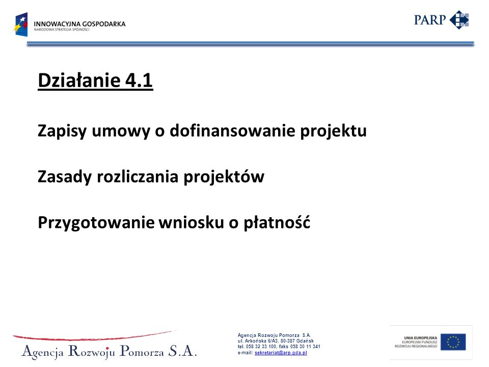 Działanie 4.1 Zapisy umowy o dofinansowanie projektu