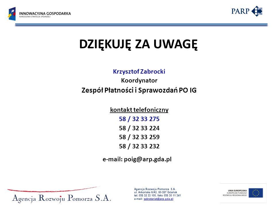 Zespół Płatności i Sprawozdań PO IG e-mail: poig@arp.gda.pl