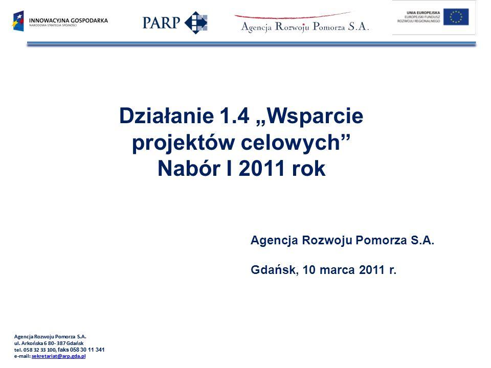 """Działanie 1.4 """"Wsparcie projektów celowych Nabór I 2011 rok"""