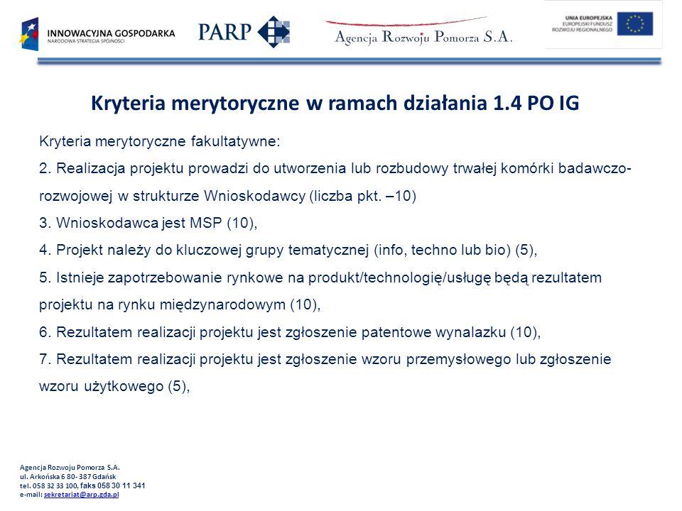 Kryteria merytoryczne w ramach działania 1.4 PO IG