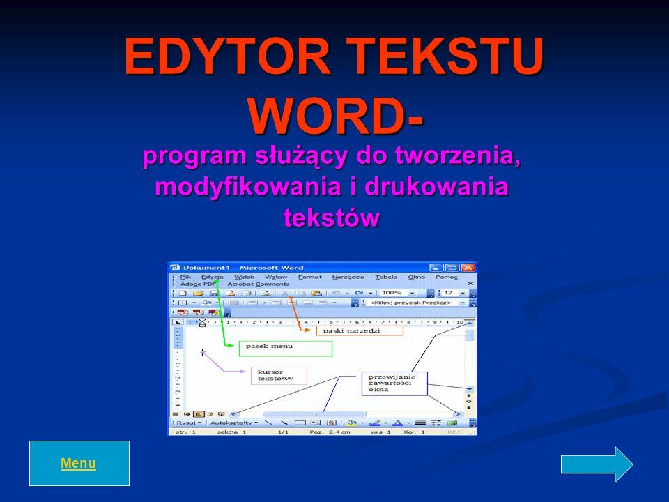 program służący do tworzenia, modyfikowania i drukowania tekstów