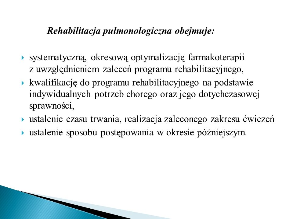Rehabilitacja pulmonologiczna obejmuje:
