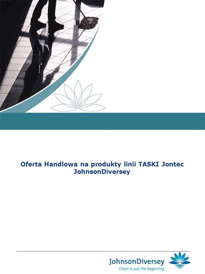 Oferta Handlowa na produkty linii TASKI Jontec JohnsonDiversey