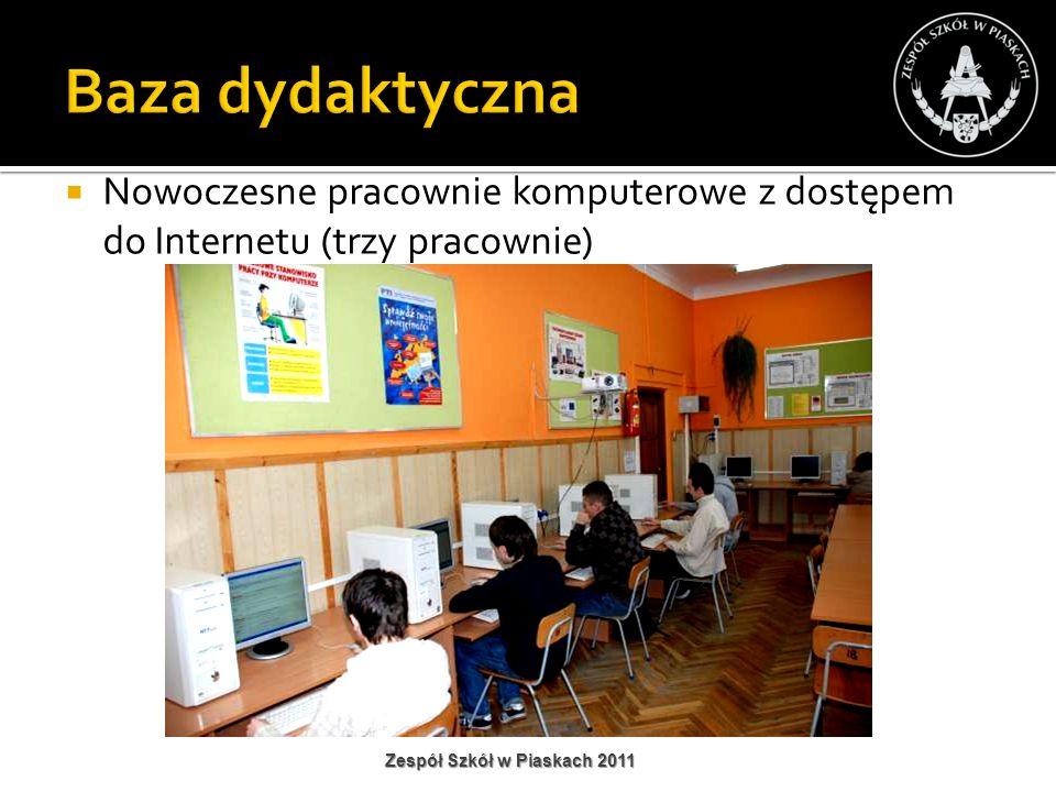 Baza dydaktyczna Nowoczesne pracownie komputerowe z dostępem do Internetu (trzy pracownie) Zespół Szkół w Piaskach 2011.