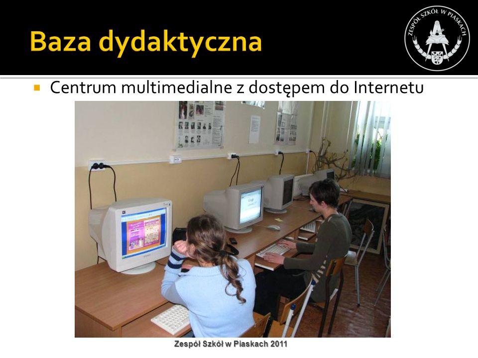 Baza dydaktyczna Centrum multimedialne z dostępem do Internetu