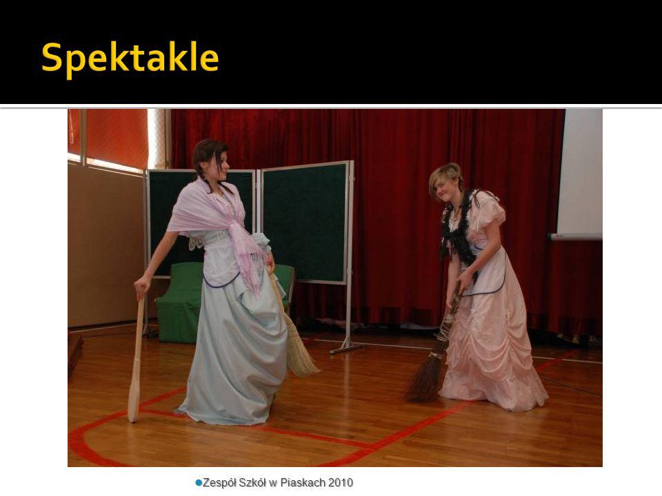 Spektakle Zespół Szkół w Piaskach 2010