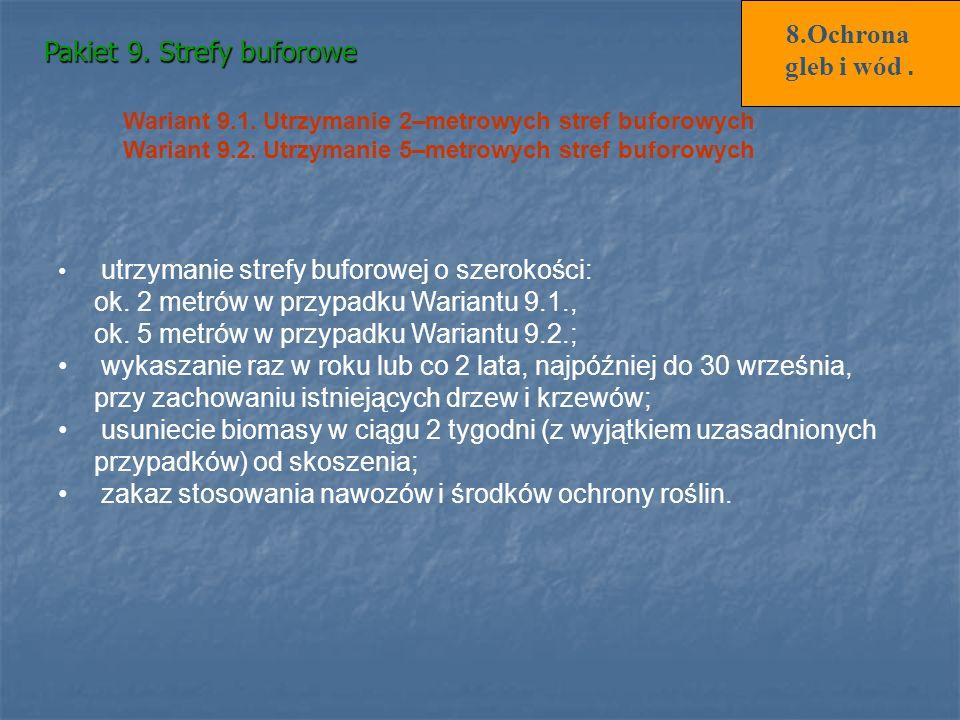 Wariant 9.2. Utrzymanie 5–metrowych stref buforowych