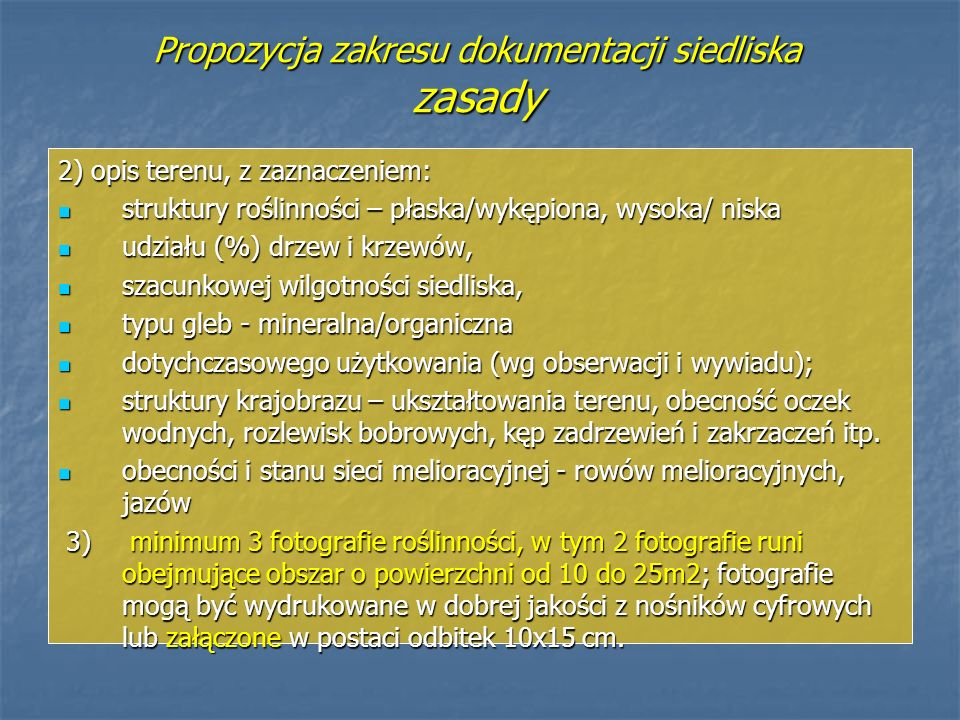 Propozycja zakresu dokumentacji siedliska zasady