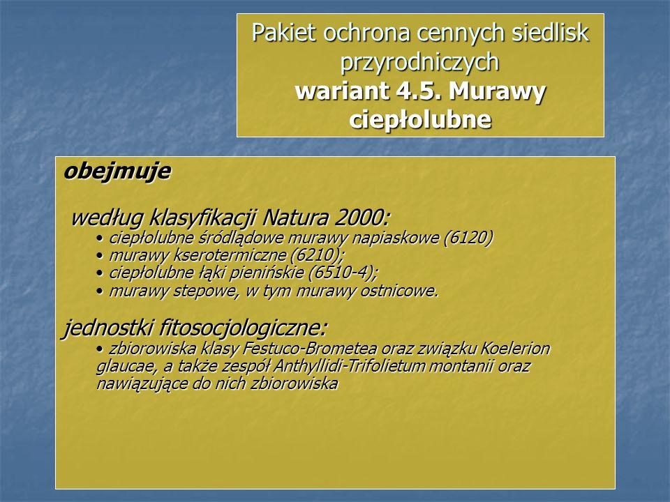 Pakiet ochrona cennych siedlisk przyrodniczych wariant 4. 5
