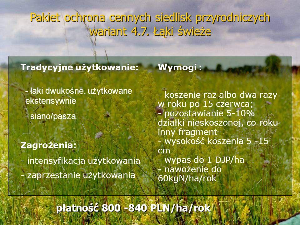 Pakiet ochrona cennych siedlisk przyrodniczych wariant 4. 7