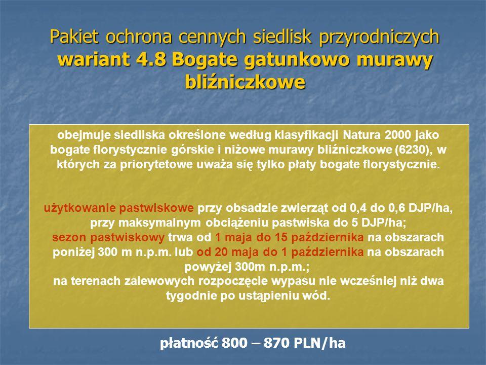 Pakiet ochrona cennych siedlisk przyrodniczych wariant 4