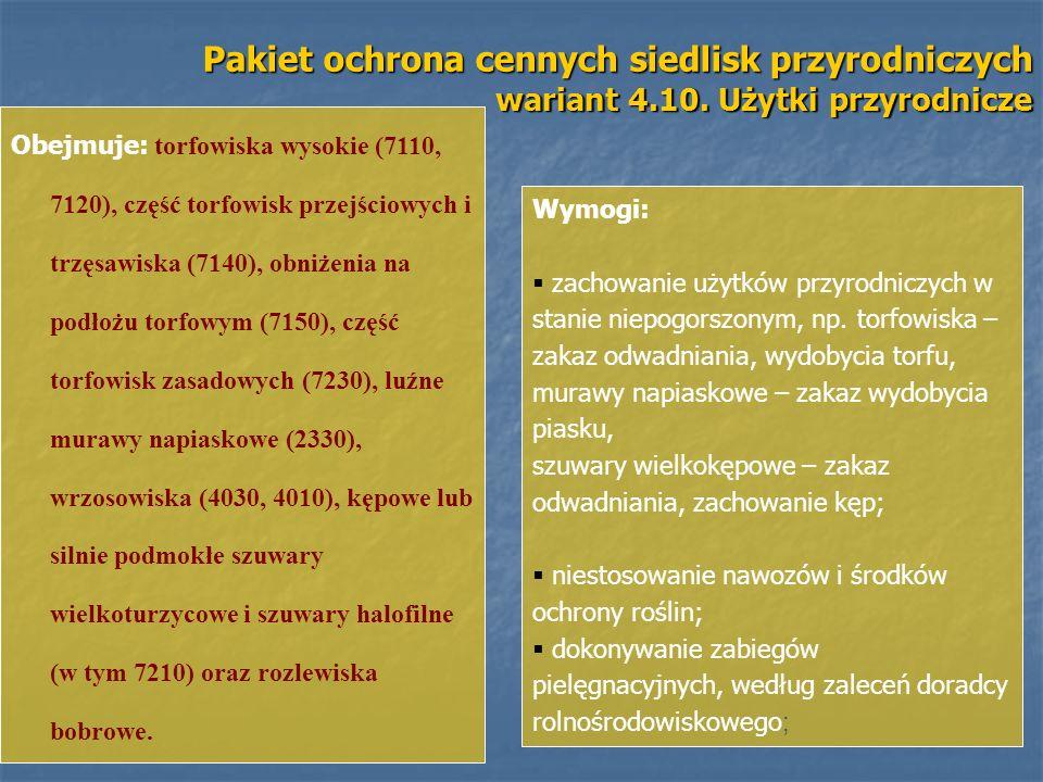 Pakiet ochrona cennych siedlisk przyrodniczych wariant 4. 10