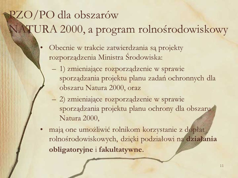 PZO/PO dla obszarów NATURA 2000, a program rolnośrodowiskowy