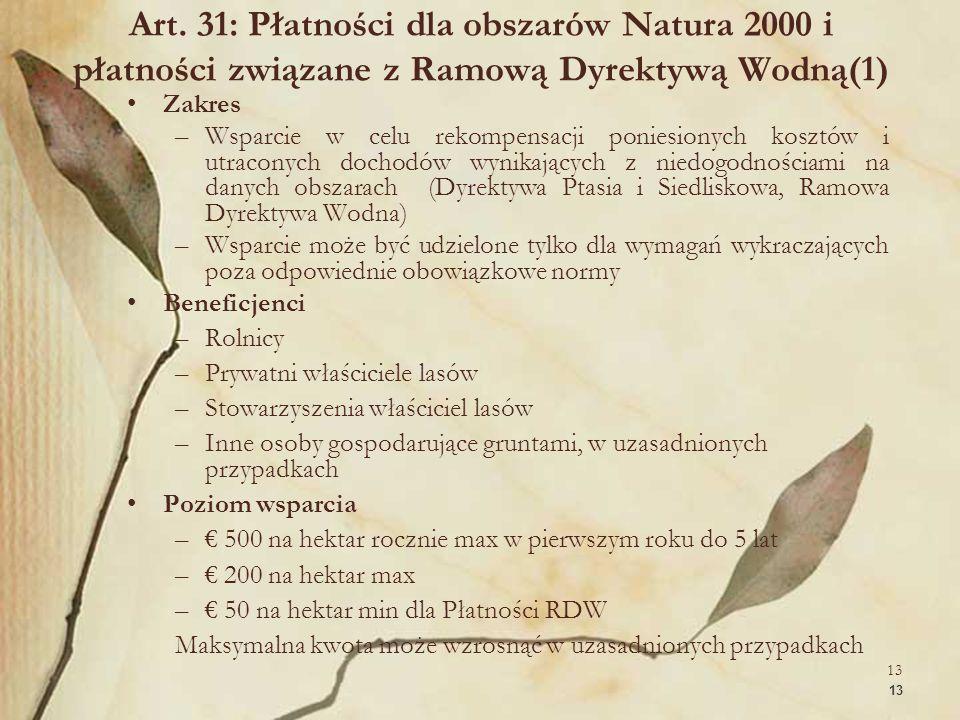 Art. 31: Płatności dla obszarów Natura 2000 i płatności związane z Ramową Dyrektywą Wodną(1)