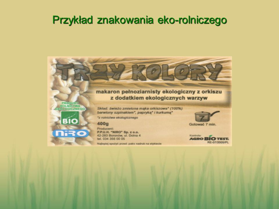 Przykład znakowania eko-rolniczego