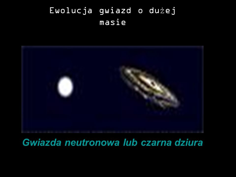 Ewolucja gwiazd o dużej masie