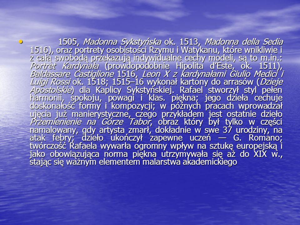1505, Madonna Sykstyńska ok.