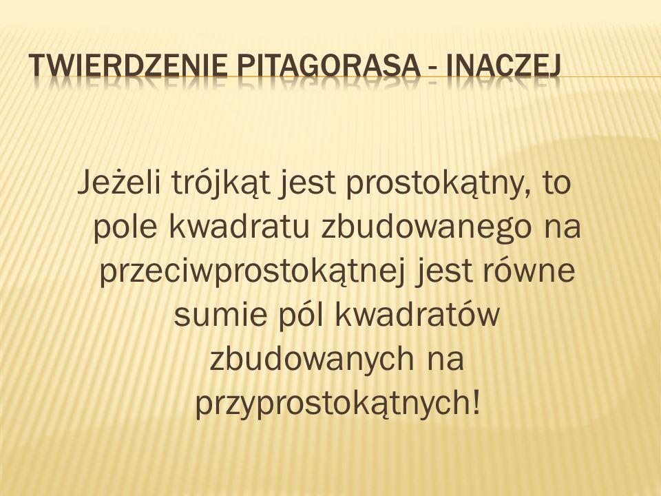 Twierdzenie Pitagorasa - inaczej