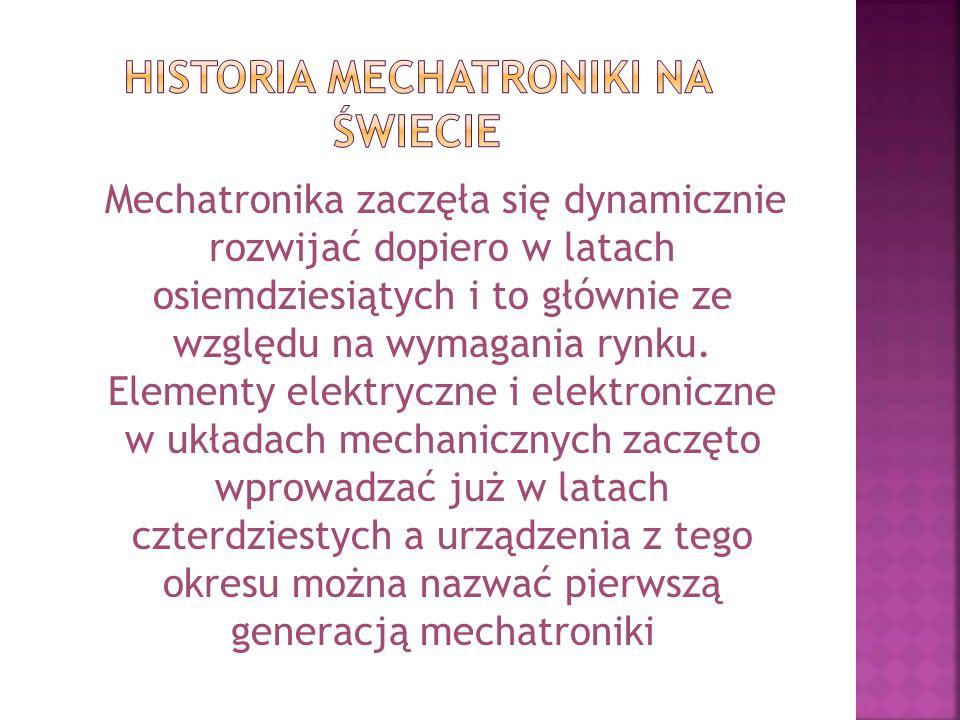 HISTORIA MECHATRONIKI NA ŚWIECIE