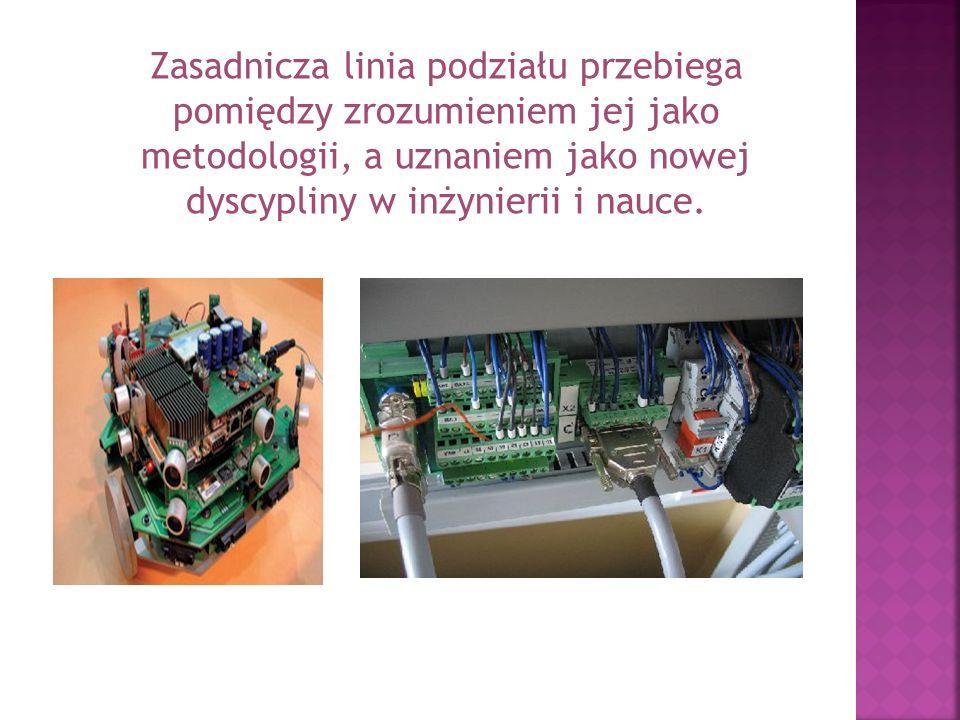 Zasadnicza linia podziału przebiega pomiędzy zrozumieniem jej jako metodologii, a uznaniem jako nowej dyscypliny w inżynierii i nauce.