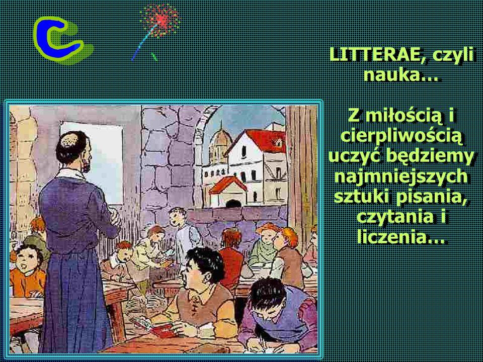 LITTERAE, czyli nauka… Z miłością i cierpliwością uczyć będziemy najmniejszych sztuki pisania, czytania i liczenia…