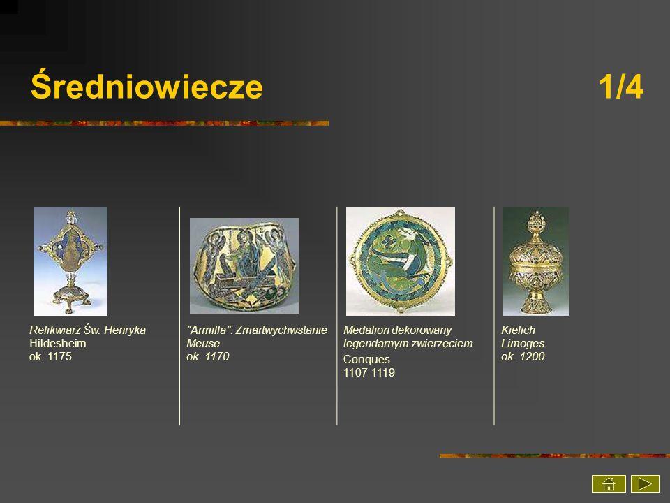 Średniowiecze 1/4 Relikwiarz Św. Henryka Hildesheim ok. 1175