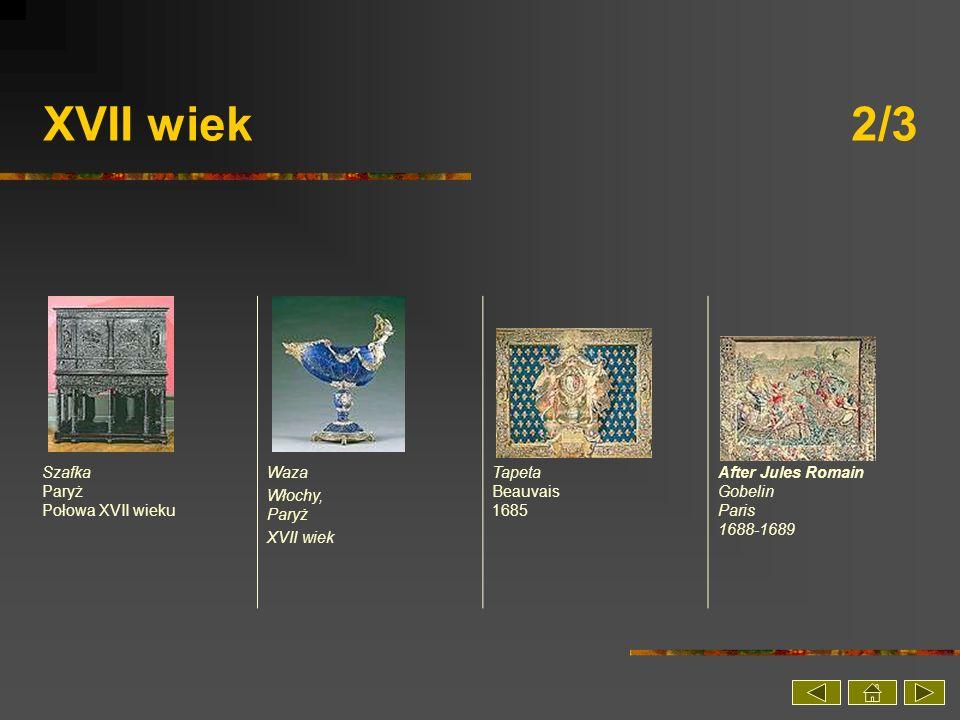 XVII wiek 2/3 Szafka Paryż Połowa XVII wieku Waza Włochy, Paryż