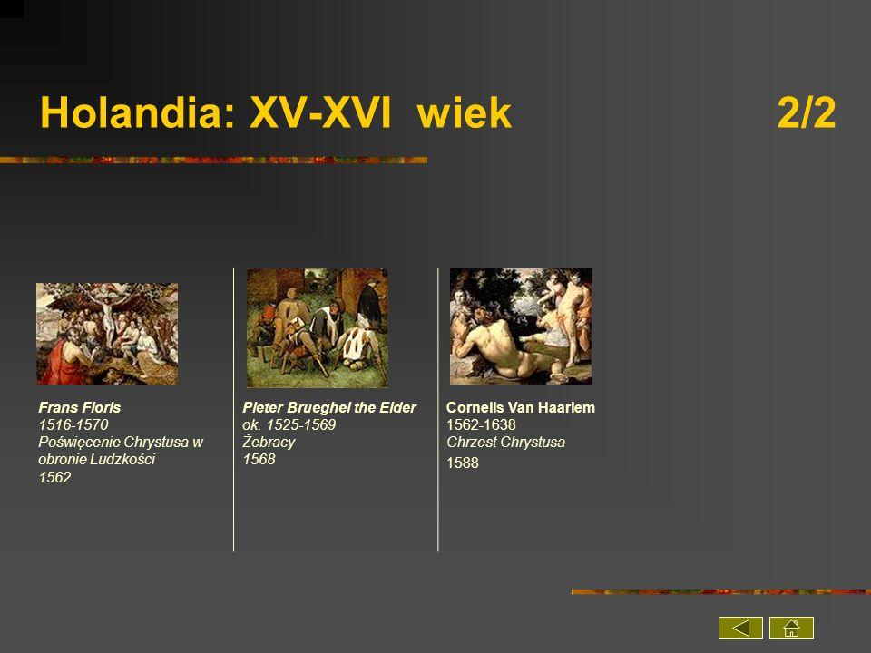 Holandia: XV-XVI wiek 2/2
