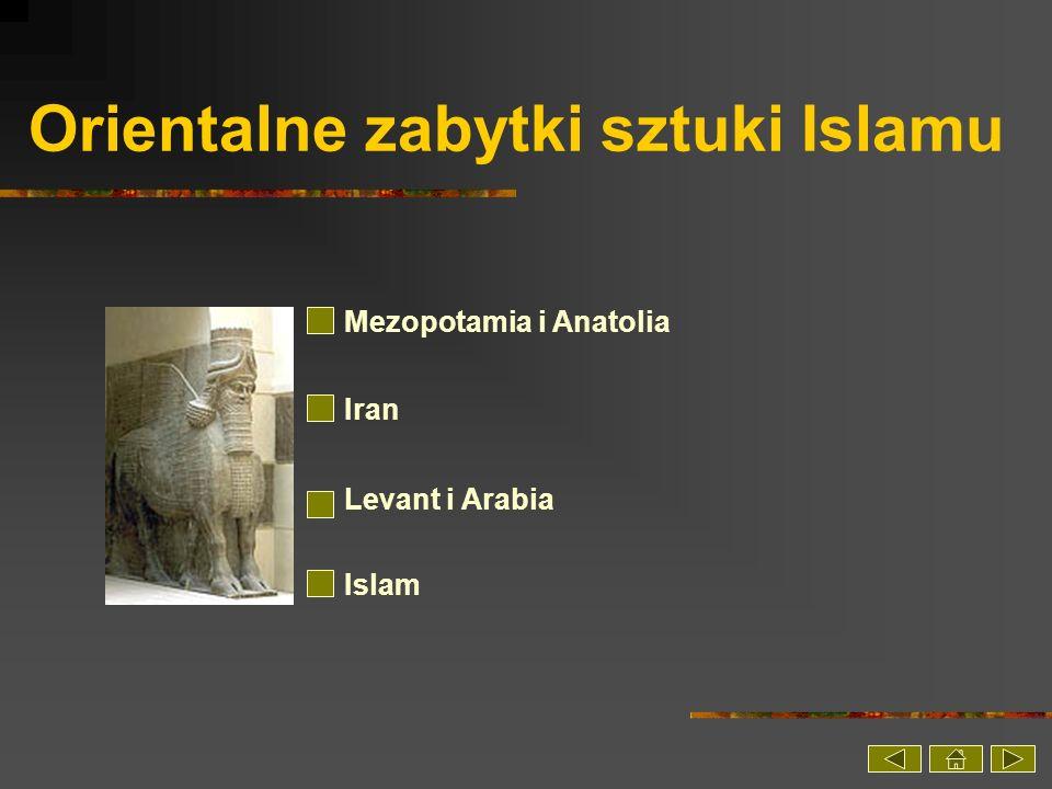 Orientalne zabytki sztuki Islamu